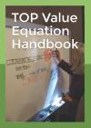 TOP Value Equation Handbook